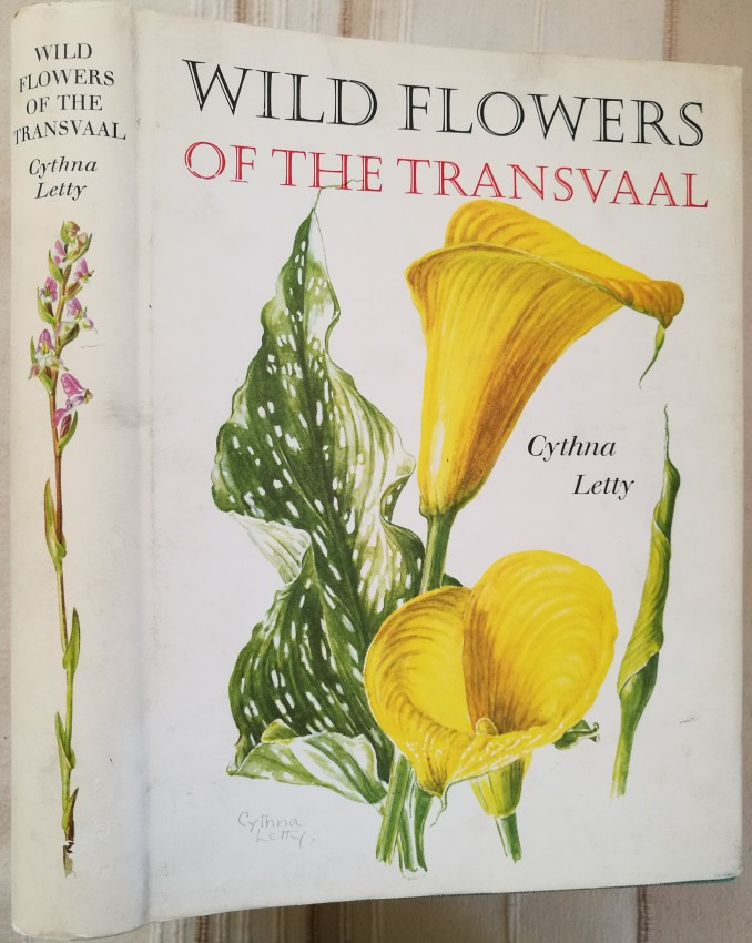 Wild Flowers of the Transvaal (signed by Cythna Letty on the title page) (1962); and another Cythna Letty title (1981)