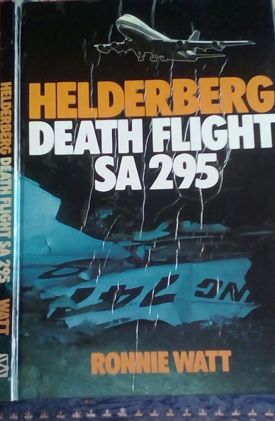 The Helderberg. Death Flight SA 295 (1990)