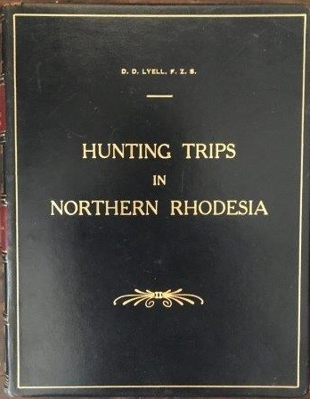 Hunting Trips in Northern Rhodesia