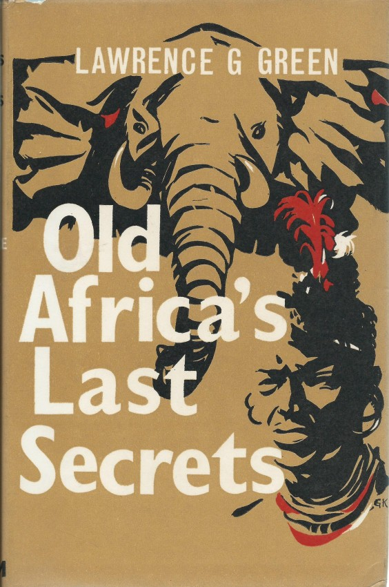 OLD AFRICA'S LAST SECRETS:
