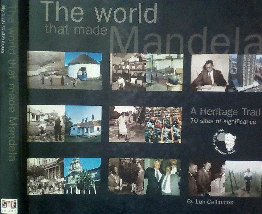 The World that Made Mandela. A heritage trail (2000)