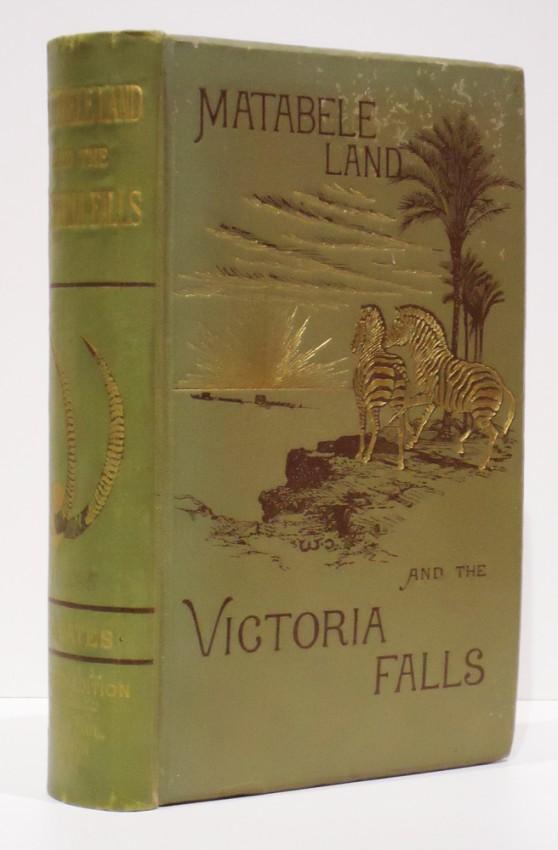 MATABELE LAND AND THE VICTORIA FALLS (Presentation copy)