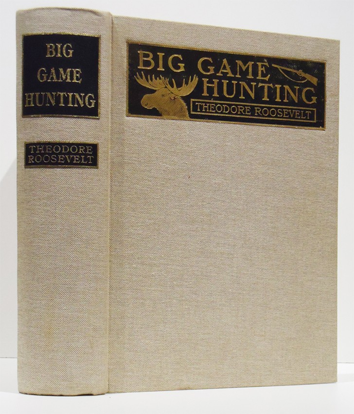 BIG GAME HUNTING IN THE ROCKIES AND ON THE GREAT PLAINS (Limited edition signed by Roosevelt)