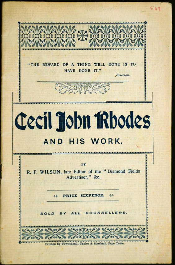 CECIL JOHN RHODES AND HIS WORK - SCARCE FIRST WORK ABOUT RHODES