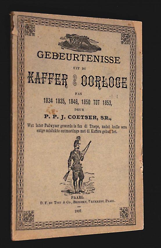 GEBEURTENISSE UIT DI K-R OORLOGE - THE SCARCE SECOND (PAARL) EDITION