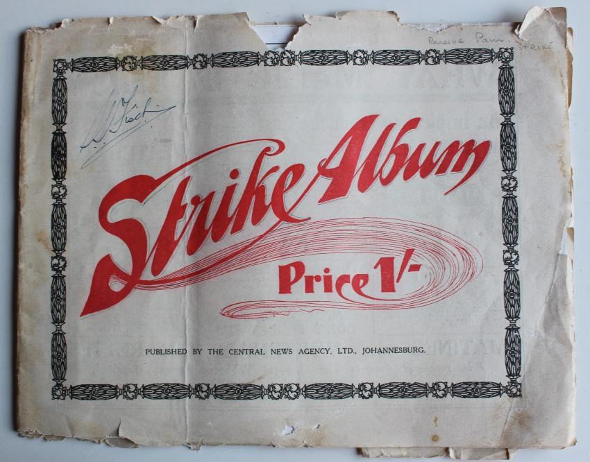 STRIKE ALBUM Johannesburg, July, 1913.