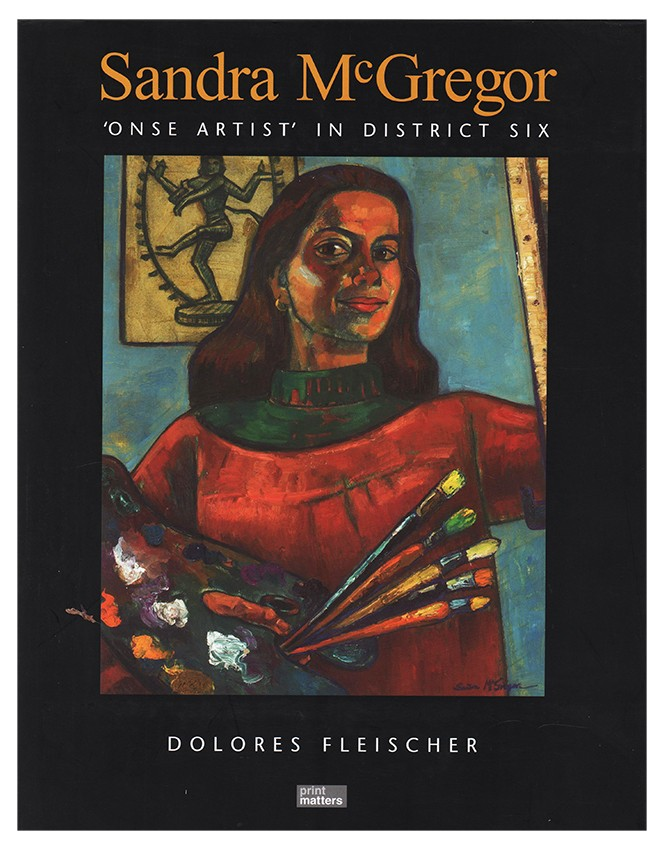 SANDRA MCGREGOR: 'Onse artist' in District Six (Signed by the author)