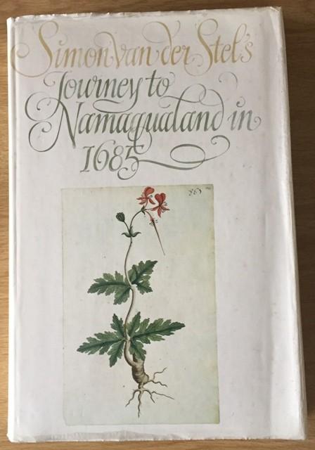 SIMON VAN DER STEL'S JOURNEY TO NAMAQUALAND IN 1685;
