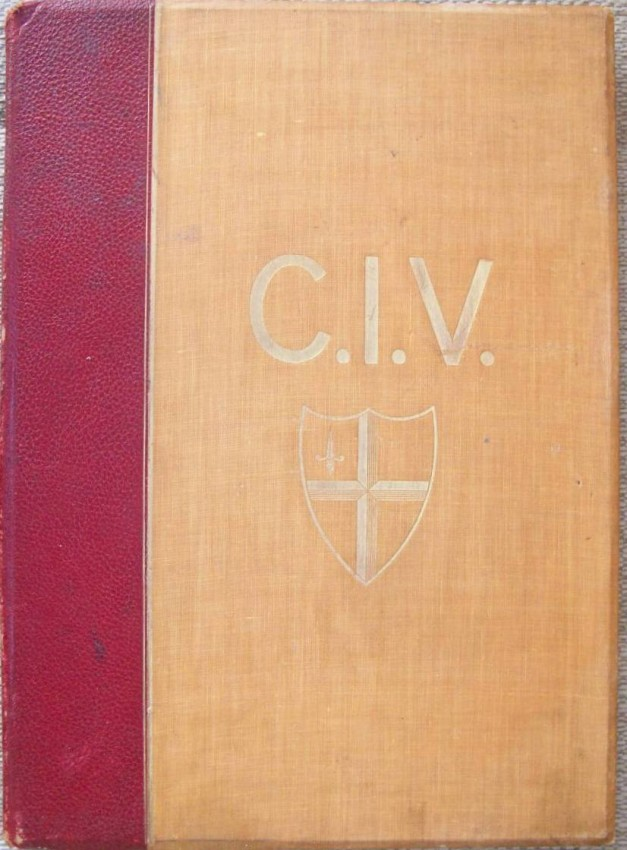 The C.I.V. Being the story of the City Imperial Volunteers And Volunteer Regiments of the City of London, 1300-1900