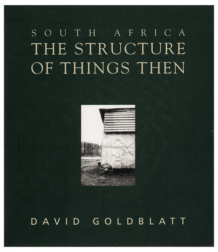 SOUTH AFRICA THE STRUCTURE OF THINGS THEN (Signed by the photographer)