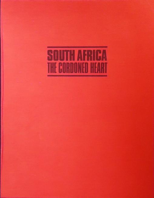 SOUTH AFRICA: THE CORDONED HEART (Portfolio of signed original prints)