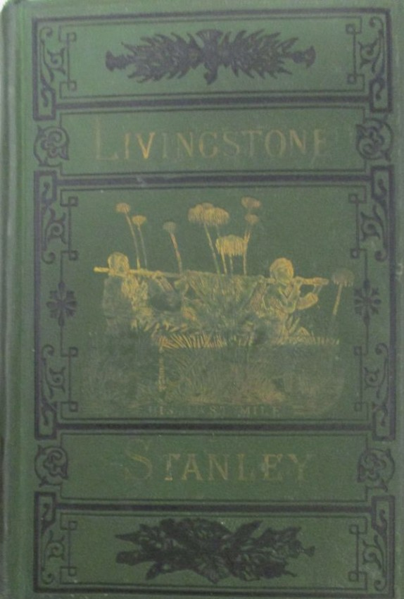 THE LIVES AND TRAVELS OF LIVINGSTONE AND STANLEY