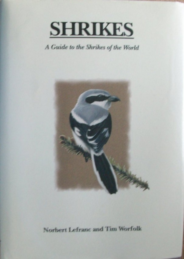 Shrikes-A Guide to the Shrikes of the World