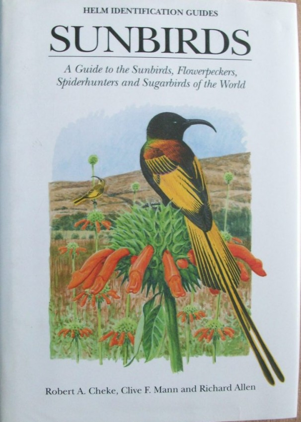 Sunbirds-A Guide to the Sunbirds, Flowerpeckers, Spiderhunters and Sugarbirds of the World