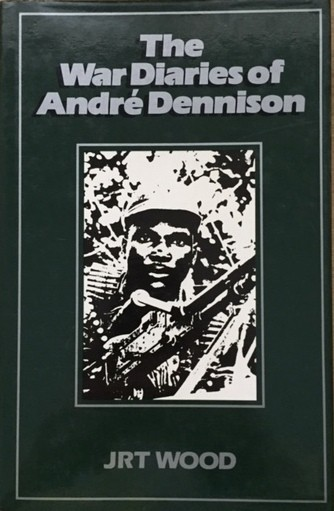 THE WAR DIARIES OF ANDRE DENNISON;
