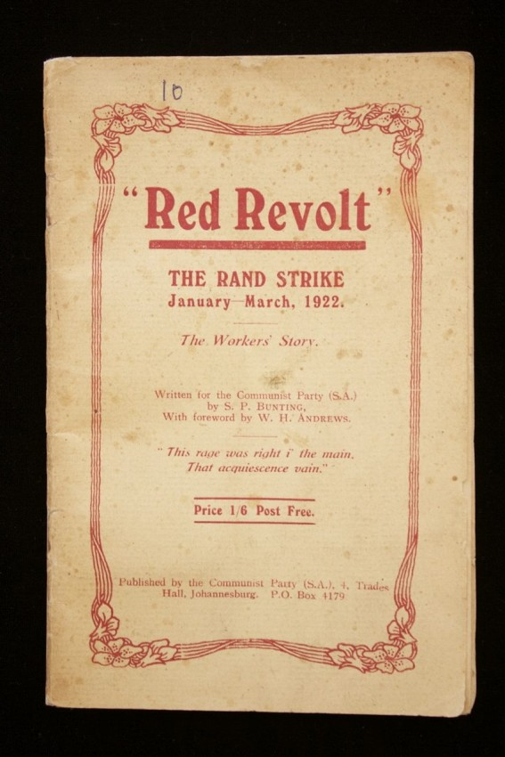 """RED REVOLT"". THE RAND STRIKE, JANUARY - MARCH 1922. THE WORKERS' STORY"
