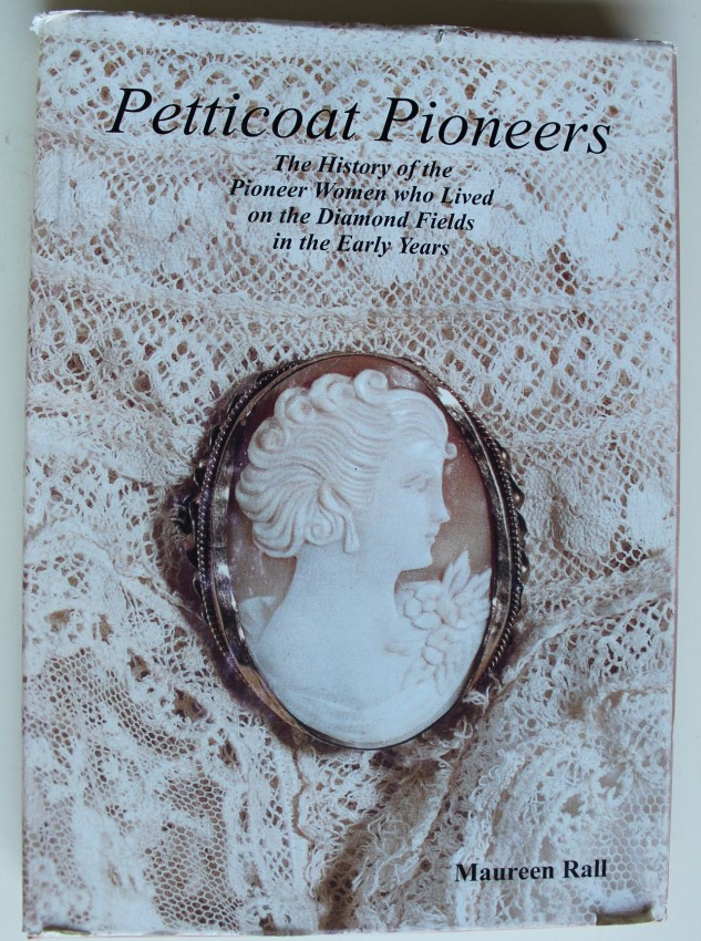 Petticoat Pioneers: Limited, numbered and Signed