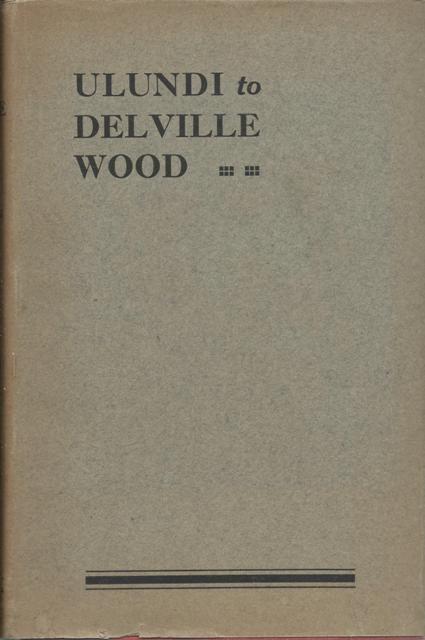 ULUNDI TO DELVILLE WOOD: