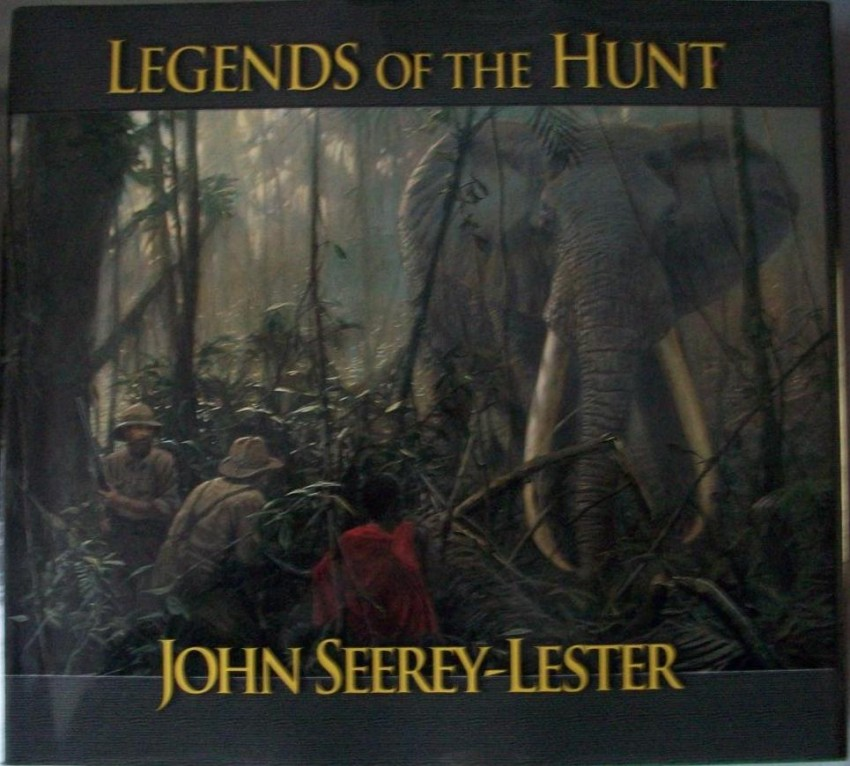 Legends of the Hunt (SIGNED)