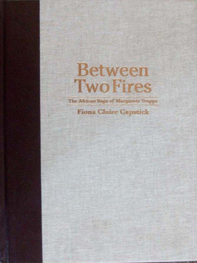 Between Two Fires-Numbered & Signed 61/100 copies. Collectors Edition