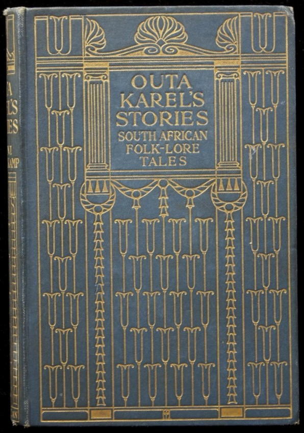 Outa Karel's Stories. South African Folk-Lore Tales. - Copy belonged to author Sarah Gertrude Millin