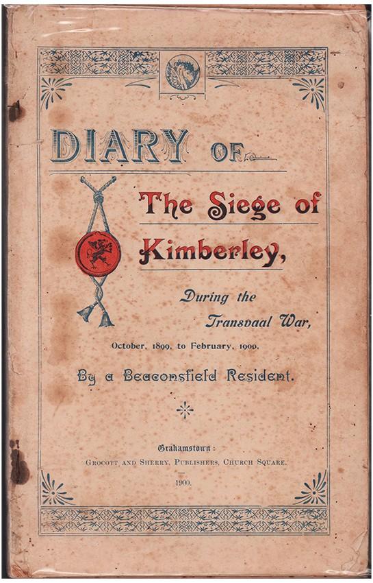 DIARY OF THE SIEGE OF KIMBERLEY,