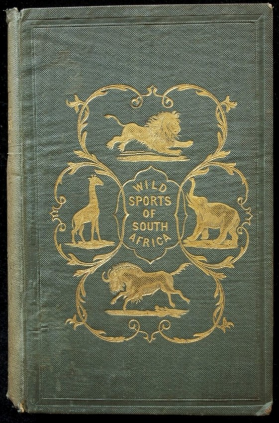 The Wild Sports of Southern Africa  (Copy belonged to Frank Bradlow)