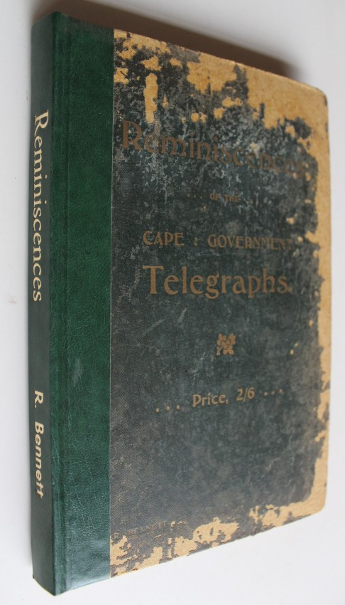 REMINISCENCES OF THE CAPE GOVERNMENT TELEGRAPHS