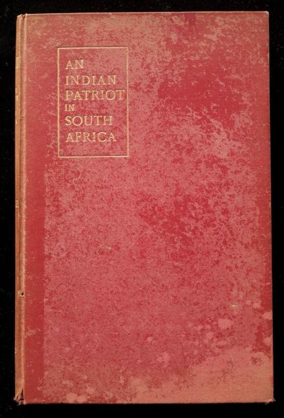 M. K. Gandhi : An Indian Patriot in South Africa (the first Gandhi biography, published in 1909!)