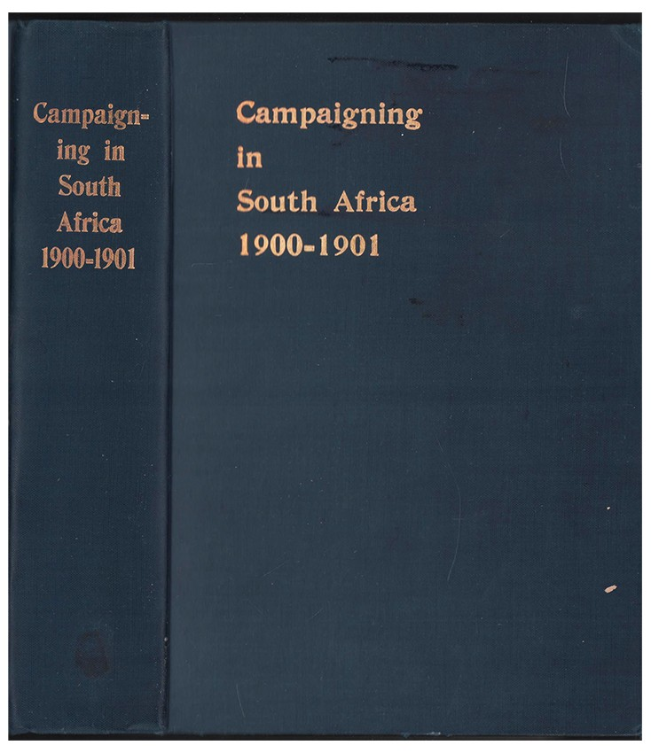 CAMPAIGNING IN SOUTH AFRICA 1900-1901
