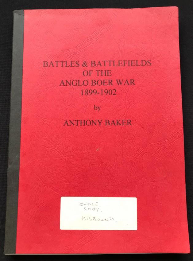 BATTLES & BATTLEFIELDS OF THE ANGLO BOER WAR 1899 – 1902 (OFFICE COPY)