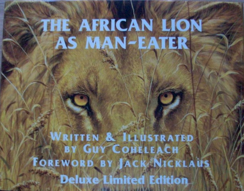The African Lion as Man-Eater De Luxe Edition - Signed. 381/650 copies.