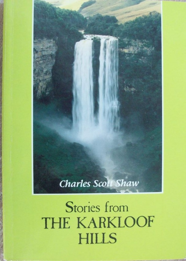 Stories from The Karkloof Hills-Revised and Enlarged edition