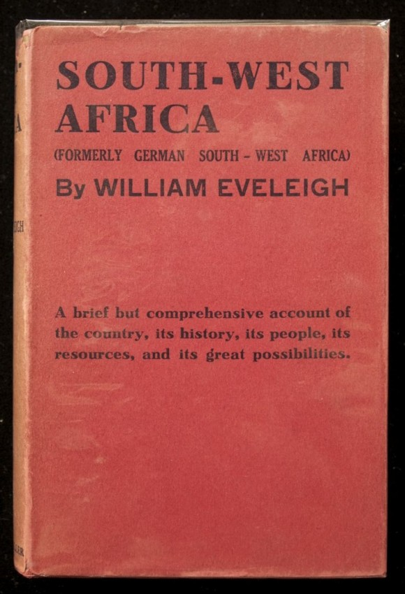 South-West Africa. Formerly German South-West Africa. (in original dustwrapper)