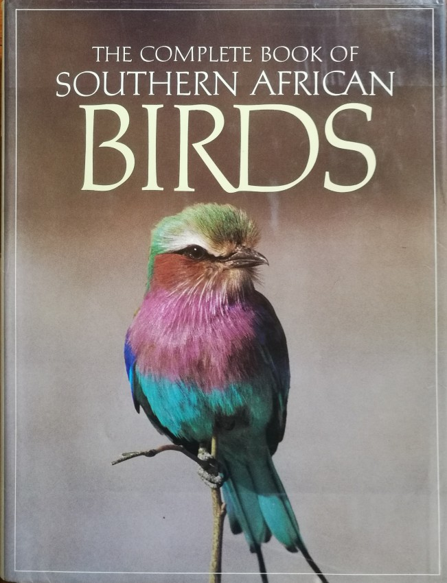 The Complete Book of Southern African Birds