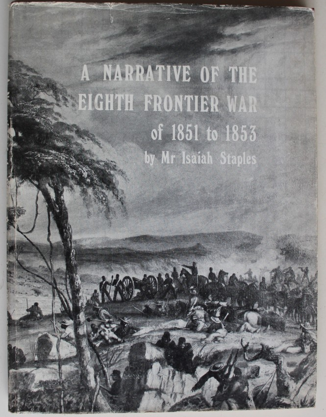 A NARRATIVE OF THE EIGHTH FRONTIER WAR OF 1851 TO 1853