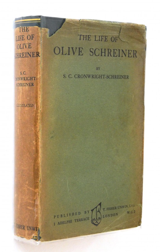 THE LIFE OF OLIVE SCHREINER - WITH THE SCARCE DUSTWRAPPER.