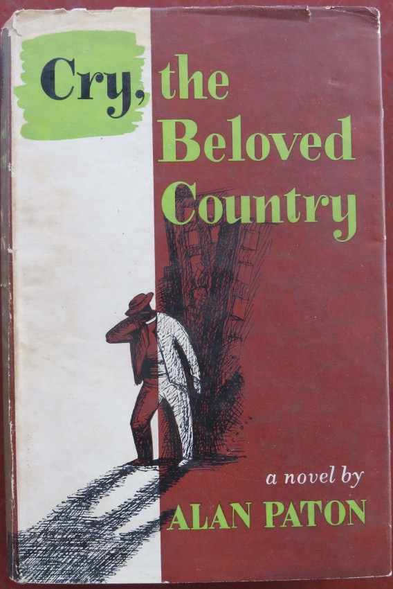 Cry the Beloved Country (First edition)