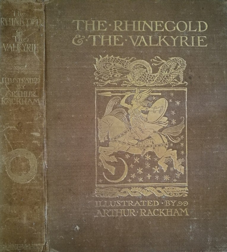 The Rhinegold and The Valkyrie, illustrated by Arthur Rackham (first edition, 1910)