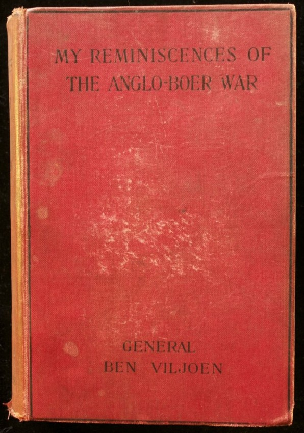 My Reminiscences of the Anglo-Boer War - Signed by General Ben Viljoen & General Piet Cronje