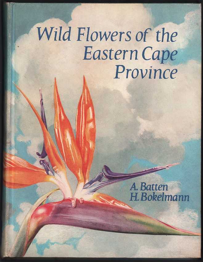 WILD FLOWERS OF THE EASTERN CAPE PROVINCE