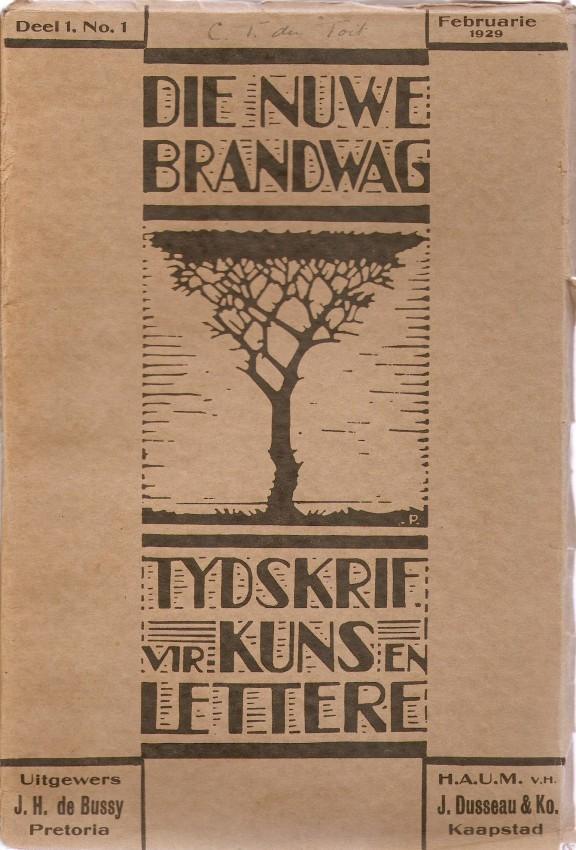 DIE NUWE BRANDWAG 1929-1933. Tydskrif vir Kuns en Lettere Deel I, ll, lll, lV, V (Complete set of 20 Editions)