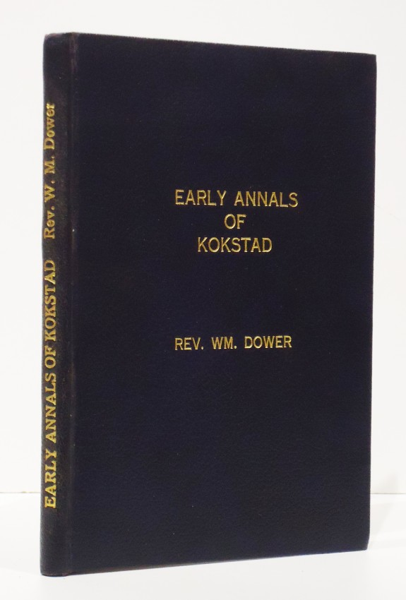 THE EARLY ANNALS OF KOKSTAD AND GRIQUALAND EAST