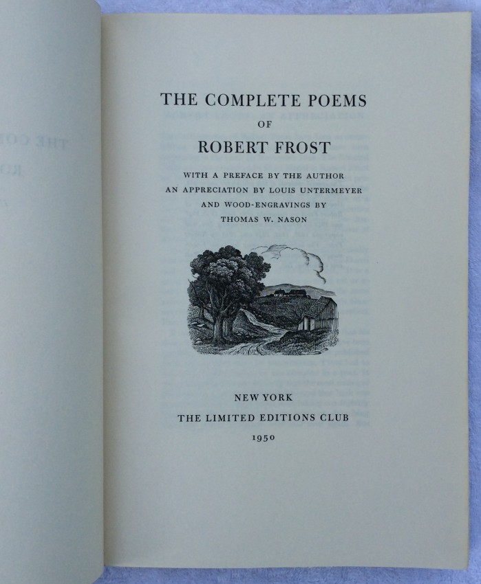 The Complete Poems of Robert Frost. [Introduction by Louis Untermeyer].