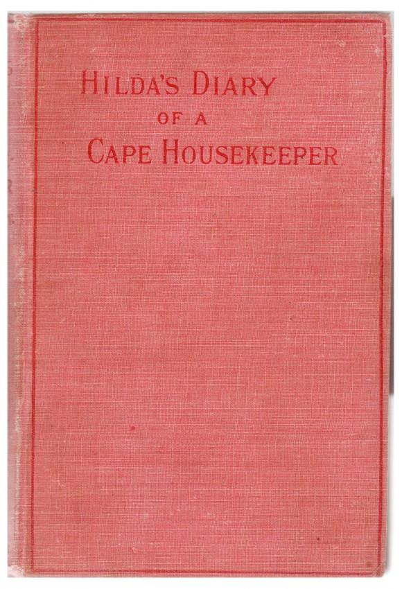 HILDA'S DIARY OF A CAPE HOUSEKEEPER