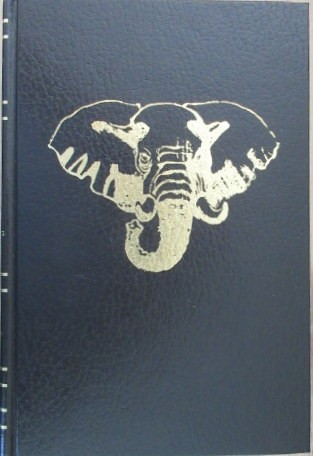 The Elephant Hunters of the Lado (Signed and Numbered 943 of 1000 copies)