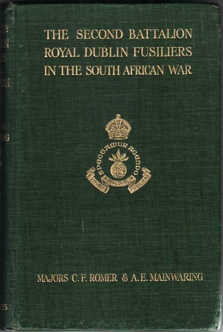 The Second Battalion Royal Dublin Fusiliers in the South African War,