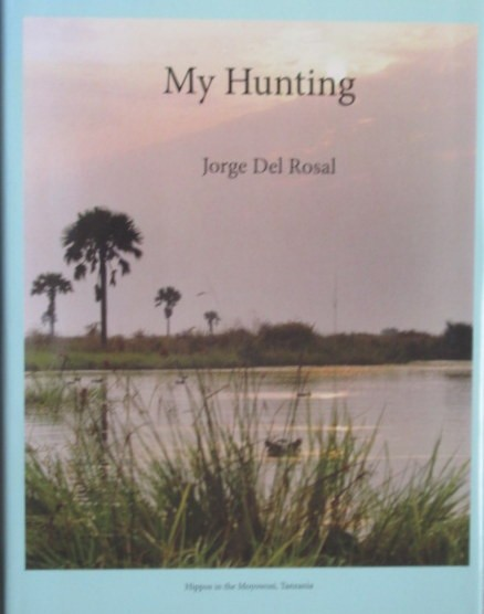 My Hunting  (First Edition)