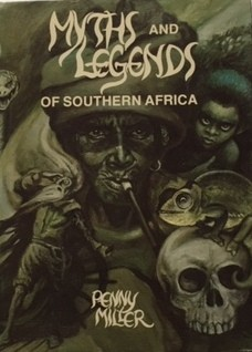 MYTHS AND LEGENDS OF SOUTHERN AFRICA;
