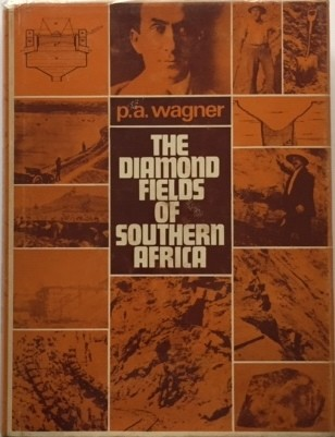 THE DIAMOND FIELDS OF SOUTHERN AFRICA